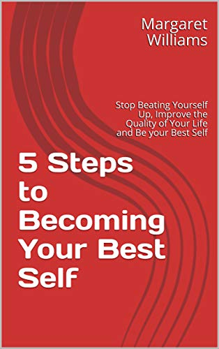 5 Steps to Becoming Your Best Self