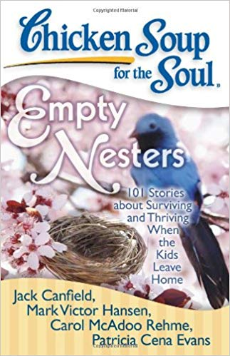 Chicken Soup for the Soul: Empty Nester book cover